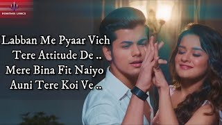 Attachment (LYRICS) - Ravneet Singh | Siddharth Nigam & Avneet Kaur | Latest Song 2019