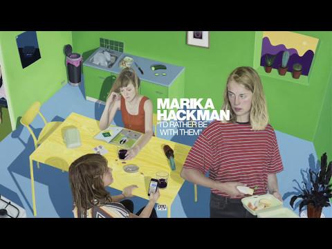 Marika Hackman - I'd Rather Be With Them