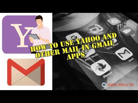 How To Use Yahoo And Other Mail In Gmail Android Apps