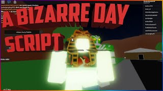 [OP] Roblox Script: A Bizarre Day | Freeze All, Infinite TIme Stops, & Much More!