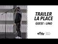 Capture de la vidéo Trailer 2017 • La Place Guest Lino