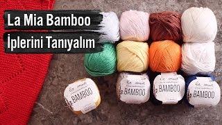 La Mia Bamboo El Örgü İplerini Tanıyalım! Mp3 Yukle Pulsuz  Endir indir Download - MP3.YERAZ.AZ