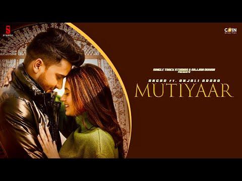 Mutiyaar Lyrics | Angad & Anjali Arora Mp3 Song Download