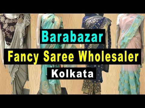 Fancy Saree Wholesaler In Kolkata Barabazar