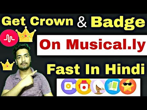 How To Get Crown On Musically | How To Get Badge On Musically | Hindi