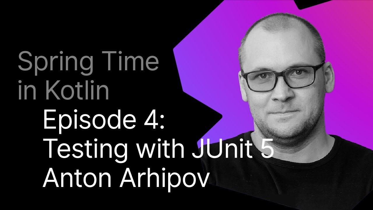 Testing a Spring Application with JUnit and Kotlin