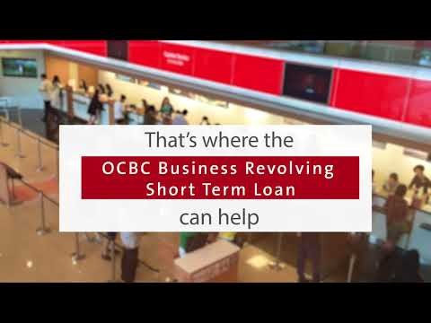 Introducing The OCBC Business Revolving Short Term Loan