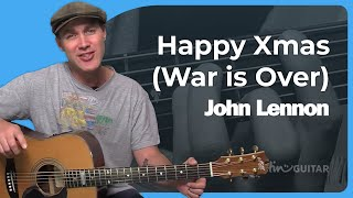 How to play Happy Xmas (War Is Over) by John Lennon & Yoko Ono (Guitar Lesson ST-108)