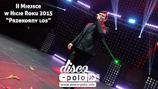 Hit Roku 2015: Akcent - Przekorny los (II Miejsce) (Disco-Polo.info)