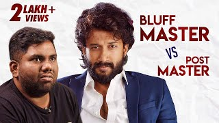 Bluff Master Vs Post Master || Ft. Satyadev || Viva Harsha