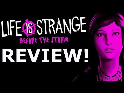 Life Is Strange: Before the Storm Review! Ep 1 (PS4/Xbox One)