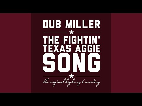 The Fightin texas Aggie Song