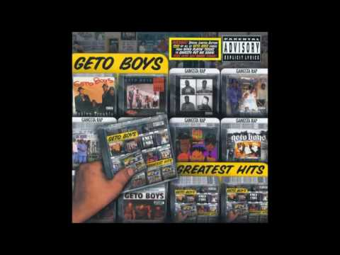 2002 - Geto Boys - Greatest Hits full