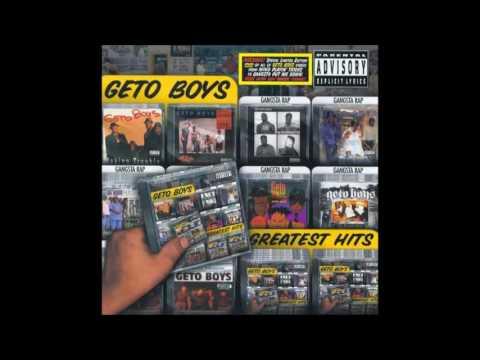 2002 - Geto Boys - Greatest Hits full