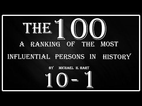 The 100: A ranking of the most influential persons in History by Michael H Hart (10-1)