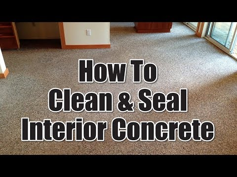How To Clean And Seal Interior Concrete