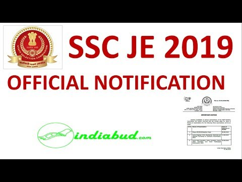 SSC JE 2019    OFFICIAL NOTIFICATION    Start from : 13-8-2019