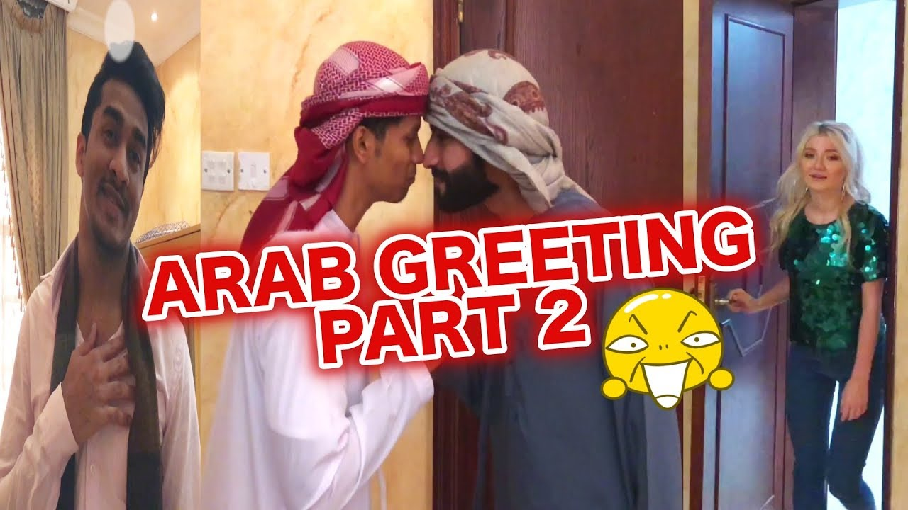 Foreigner misunderstands arab greeting pt 2 youtube foreigner misunderstands arab greeting pt 2 m4hsunfo
