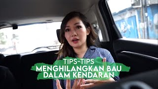 Download Video Tips Menghilangkan Bau Dalam Kendaraan MP3 3GP MP4
