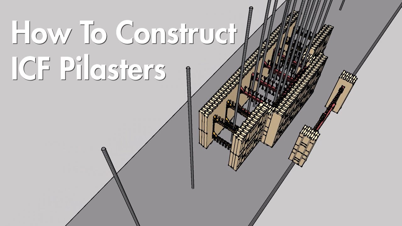 How To Construct ICF Pilasters