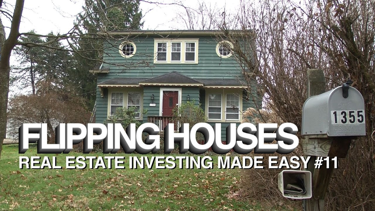 Flipping houses real estate investing made easy 11 for Is flipping houses easy