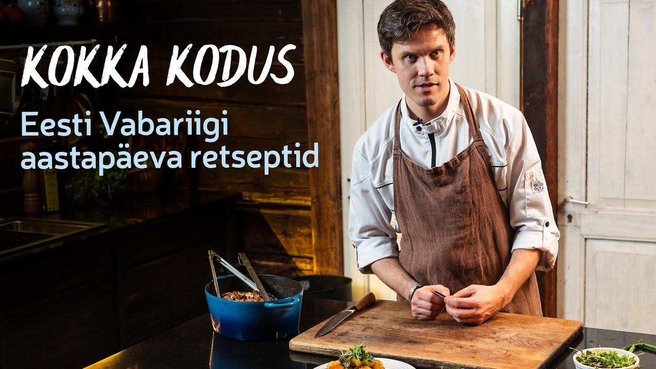 💙Kokka kodus   Eesti Vabariigi aastapäeva retseptid