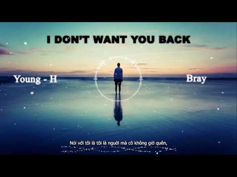 [Lyric Video]    I Don't Want You Back    - Young-H ft B-Ray