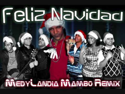 "Feliz Navidad ""medylandia"" Mambo Merengue Remix"