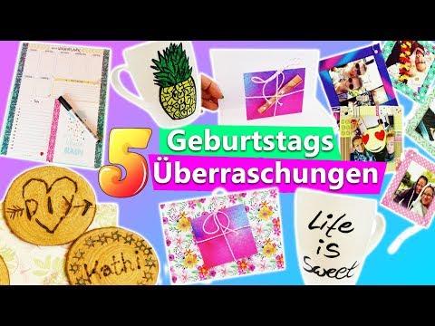 5 Ideen zum GEBURTSTAG   DIY Ideen für die BFF, Mama & Papa   Überraschungen & DIY Birthday Gifts