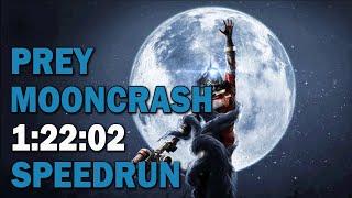 Prey: Mooncrash DLC :: Speedrun - 1:22:02