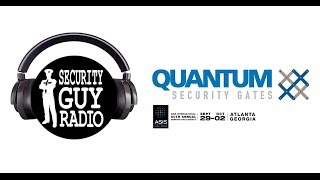 [050] Quantum Security Gates with Ron Bombardier - ASIS 2014 Favorite Product