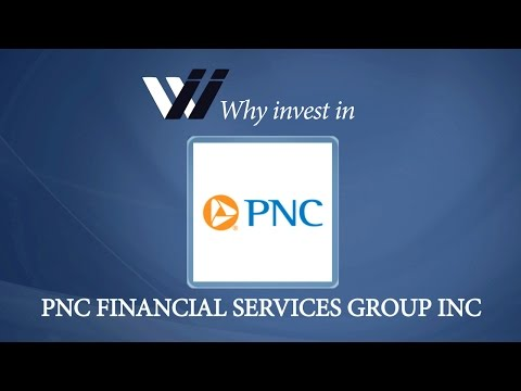 PNC Financial Services Group Inc - Why Invest in