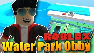 I run from the terrifying Aquapark! | ROBLOX: Water Park Obby