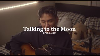 Download talking to the moon - bruno mars (grentperez cover)