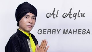 Gerry Mahesa - Al Aqlu - Om Aurora