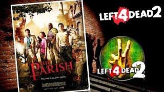 Left 4 Dead 2 The Parish Gameplay L4D2 Walkthrough PC 1080 60FPS
