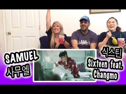 [KPOP REACTION] SAMUEL 사무엘 -- SIXTEEN FEAT. CHANGMO 식스틴 (Feat. 창모)