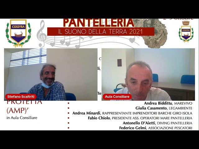 5-10-2021 Tavola Rotonda PANTELLERIA E IL MARE: VERSO L'AREA MARINA PROTETTA