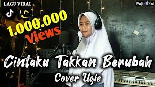 Download Lagu Cintaku Takkan Berubah - Anie Carera (Cover Ugie) mp3