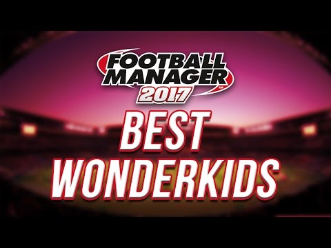 Football Manager 2017 Wonderkids - My top 5