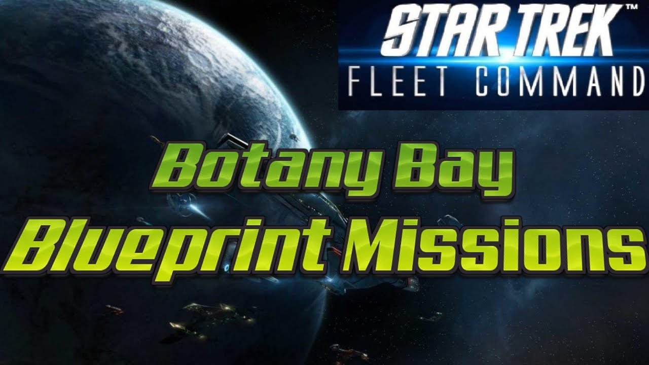 Star Trek Fleet Command 39 - Botany Bay Blueprint Missions - New Expansion  Part 2