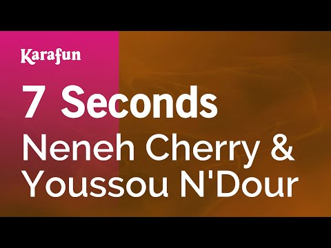 Karaoke 7 Seconds - Neneh Cherry & Youssou N'Dour *