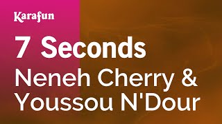 Karaoke 7 Seconds - Neneh Cherry *