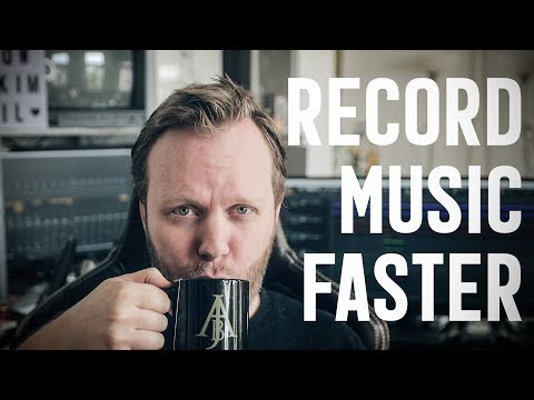 How To Record Music Faster | Home Studio Tips