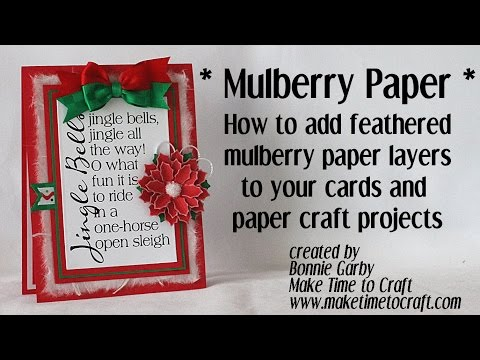 Create Feathered Edge Paper Layer on your Cards with Mulberry Paper