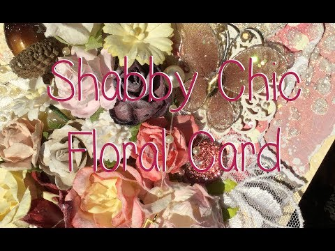 Shabby Chic Autumn Floral Card