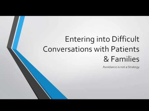 Difficult Conversations with Patients and Families: avoidance is not a strategy