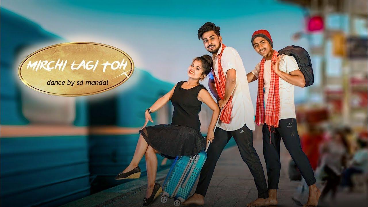 Mirchi Lagi Toh | Dance Cover By Sd Mandal | Main To Raste Se Ja Raha Tha | Coolie no 1