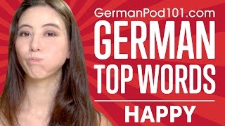 Learn the Top 10 Happy Words in German