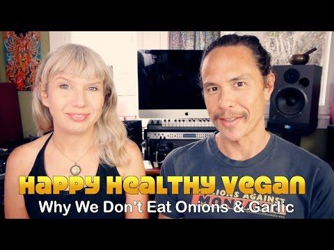 Should Vegans Not Eat Onions & Garlic?